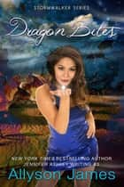 Dragon Bites ebook by Allyson James, Jennifer Ashley
