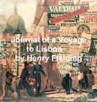 The Journal of a Voyage to Lisbon ebook by