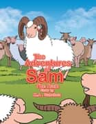 The Adventures of Sam the Ram ebook by Michael Sanchez
