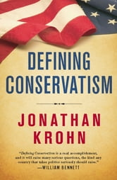 Defining Conservatism - The Principles That Will Bring Our Country Back ebook by Jonathan Krohn