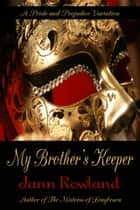 My Brother's Keeper ebook by