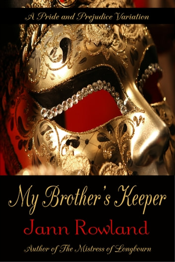 My Brother's Keeper ebook by Jann Rowland