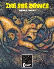 The She Devils ebook by Pierre Louys