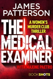 The Medical Examiner - BookShots ebook by James Patterson