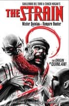The Strain: Mister Quinlan--Vampire Hunter eBook by David Lapham, Edgar Salazar, Keith Champagne,...