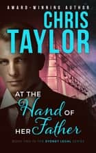 At the Hand of her Father ebook by Chris Taylor