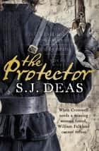 The Protector ebook by S.J. Deas