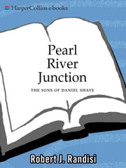 Pearl River Junction - The Sons of Daniel Shaye ebook by Robert J. Randisi