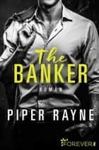 The Banker ebook by Piper Rayne, Dorothee Witzemann