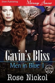 Gavin's Bliss ebook by Rose Nickol