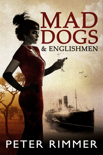 Mad Dogs and Englishmen ebook by Peter Rimmer