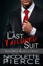The Last Tailored Suit ebook by Nicolette Pierce