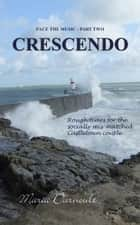 Crescendo ebook by Maria Darnoult