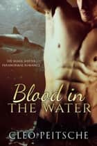 Blood in the Water ebook by Cleo Peitsche