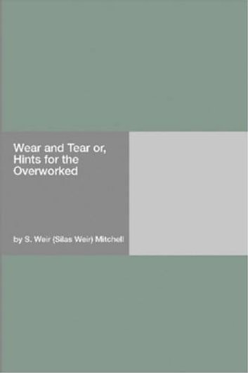 Wear And Tear ebook by Silas Weir Mitchell