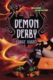 Demon Derby ebook by Carrie Harris