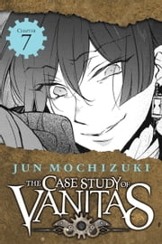 The Case Study of Vanitas, Chapter 7 ebook by Jun Mochizuki