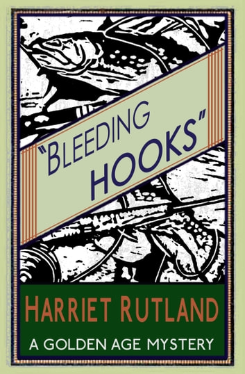 Bleeding Hooks ebook by Harriet Rutland