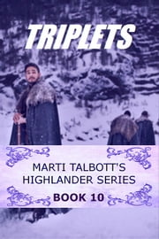 Triplets, Book 10 ebook by Marti Talbott