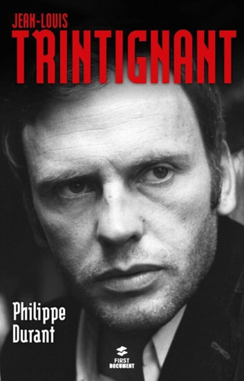 Jean-Louis Trintignant ebook by Philippe DURANT