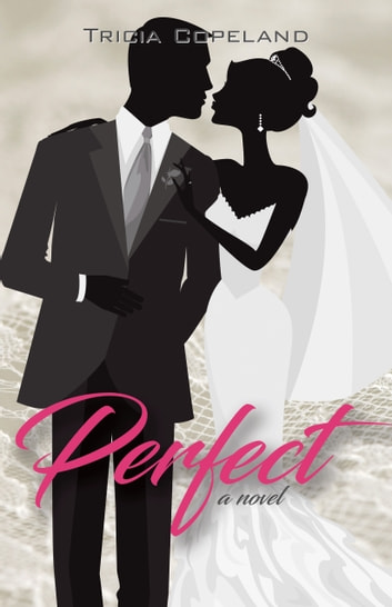 Perfect ebook by Tricia Copeland