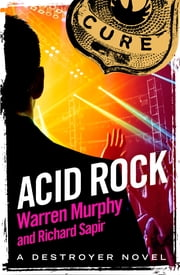 Acid Rock - Number 13 in Series ekitaplar by Warren Murphy, Richard Sapir