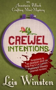 Crewel Intentions ebook by Lois Winston