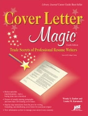 Cover Letter Magic ebook by Wendy Enelow,Louise Kursmark
