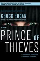 Prince of Thieves ebook by Chuck Hogan