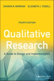 Qualitative Research - A Guide to Design and Implementation ebook by Sharan B. Merriam,Elizabeth J. Tisdell