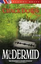 Crack Down ebook by Val McDermid
