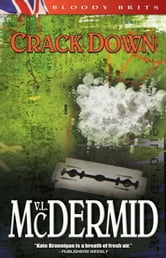 Crack Down - A Kate Brannigan Mystery ebook by Val McDermid