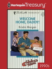 Welcome Home, Daddy! ebook by Kristin Morgan