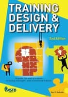 Training Design & Delivery 2nd Ed ebook by Geri McArdle