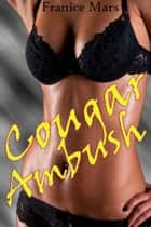 Cougar Ambush ebook by Francie Mars