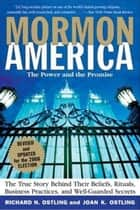Mormon America - Rev. Ed. ebook by Richard Ostling,Joan K. Ostling