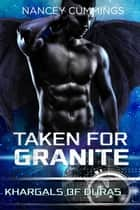 Taken for Granite ebook by Nancey Cummings