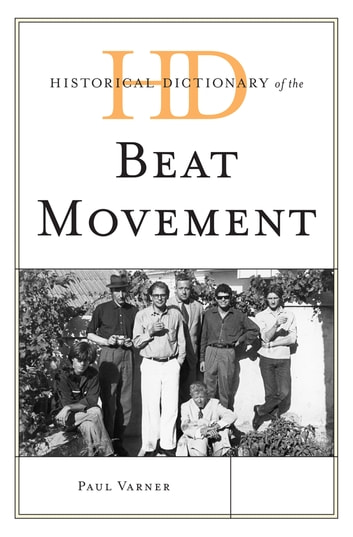 Historical Dictionary of the Beat Movement ebook by Paul Varner