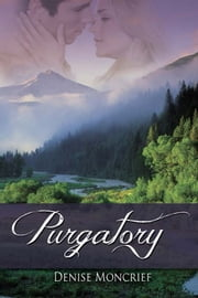 Purgatory ebook by Denise Moncrief