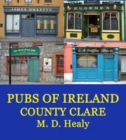 Pubs of Ireland County Clare ebook by M. D. Healy