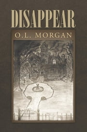 Disappear ebook by O.L. Morgan