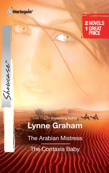 The Arabian Mistress & The Contaxis Baby - An Anthology 電子書 by Lynne Graham