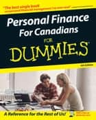 Personal Finance For Canadians For Dummies ebook by Eric Tyson, Tony Martin