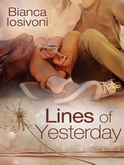 Lines of Yesterday ebook by Bianca Iosivoni