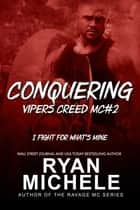 Conquering ebook by Ryan Michele