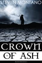 Crown of Ash (Blood Skies, Book 4) ebook by Steven Montano