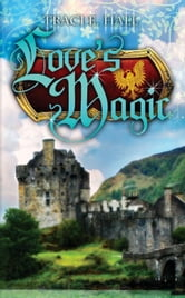 Love's Magic ebook by E, Traci