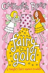 Fairy Gold ebook by Gwyneth Rees
