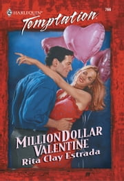 Million Dollar Valentine ebook by Rita Clay Estrada