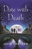 Date with Death - A Samson and Delilah Mystery ebook by Julia Chapman